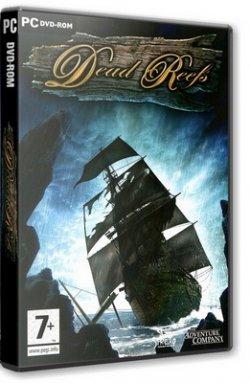 Мертвые рифы / Dead Reefs (2007) PC | RePack by TheDotarSojat