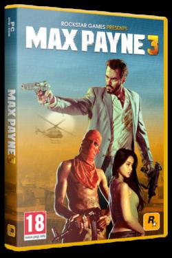 Max Payne 3 (2012) PC | Repack от R.G. Games